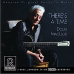 Doug Macleod There's A Time Audiofiele Albums